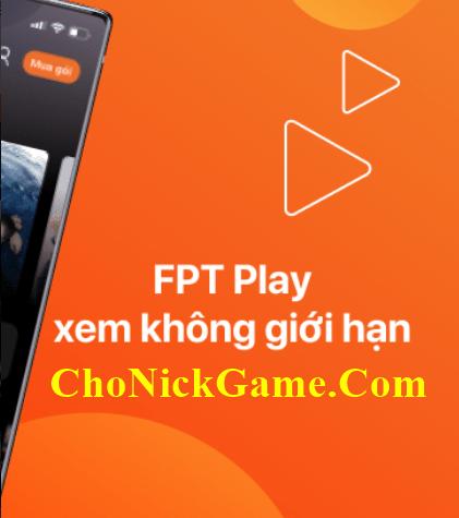 Share tài khoản vip FPT Play 2020