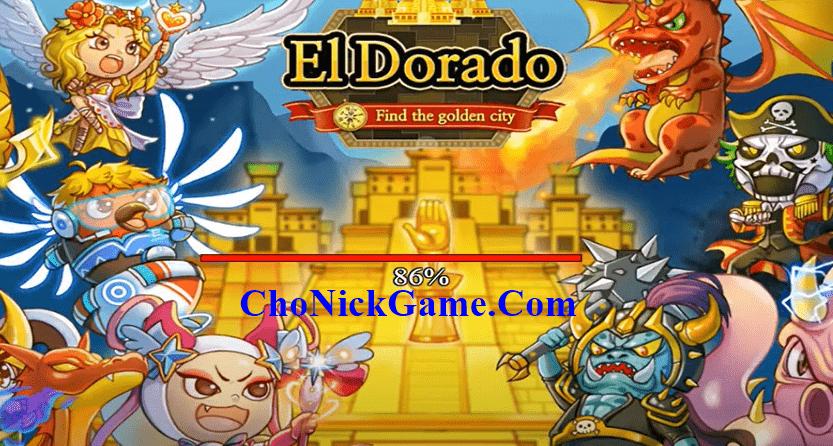 Cho nick El Dorado vip