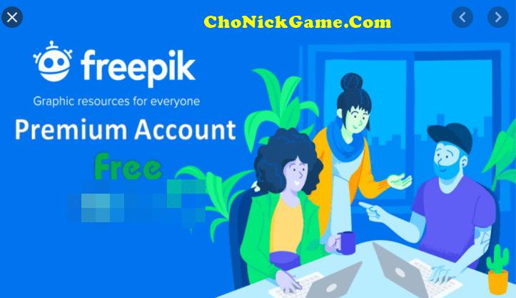 Chia sẻ tài khoản Freepik Premium miễn phí 2020